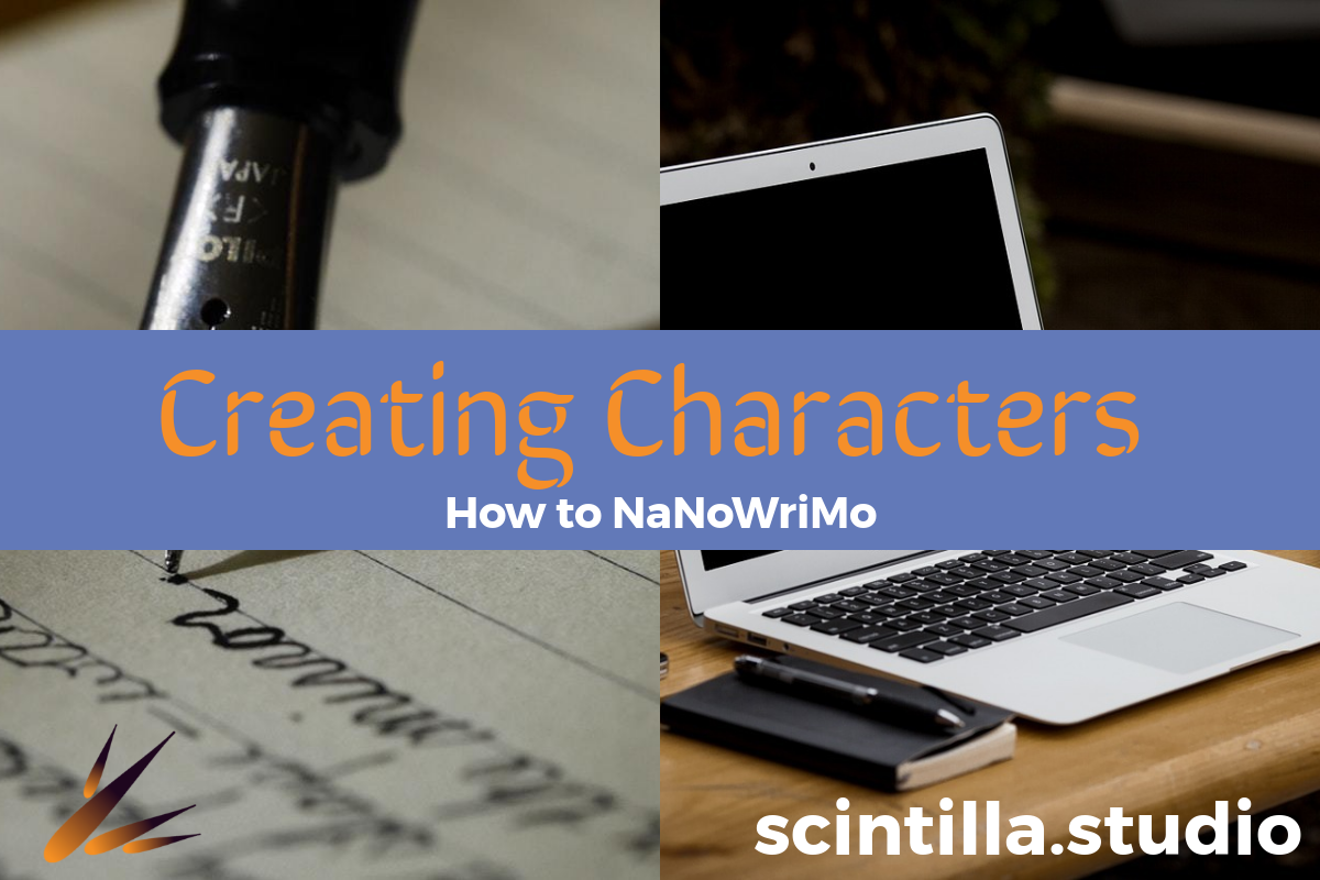 How to NaNoWriMo: Creating Characters