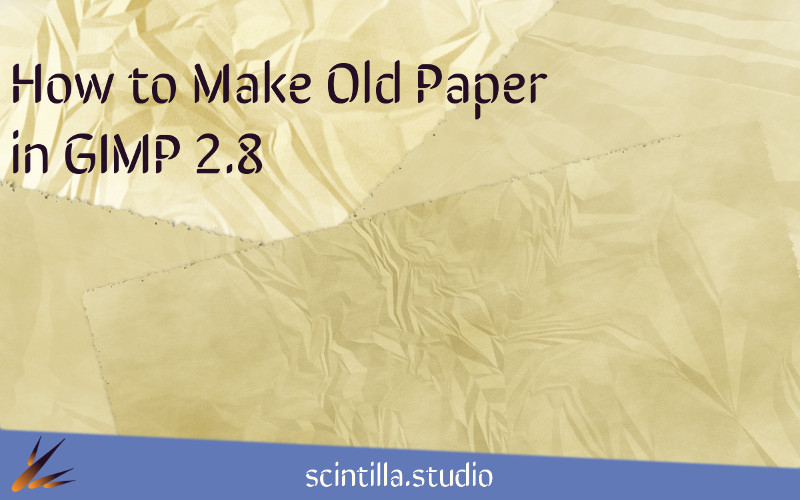How to Make Old Paper in GIMP 2.8
