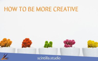 How to Be More Creative: 5 Tips to Increase Creativity