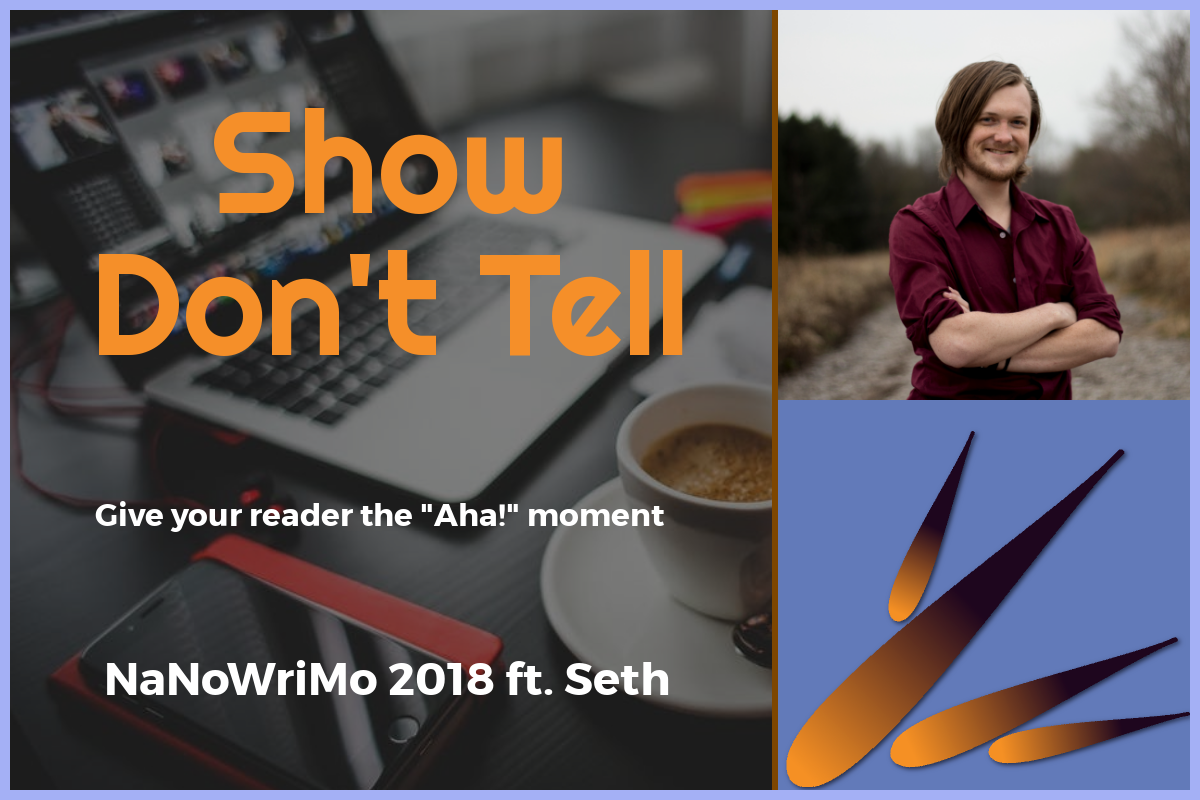 NaNoWriMo: Show, Don't Tell