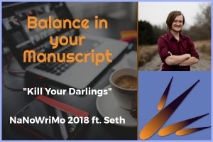 NaNoWriMo 2018: Kill Your Darlings