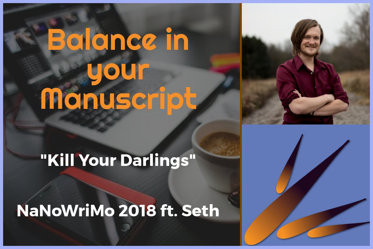 NaNoWriMo: Kill Your Darlings