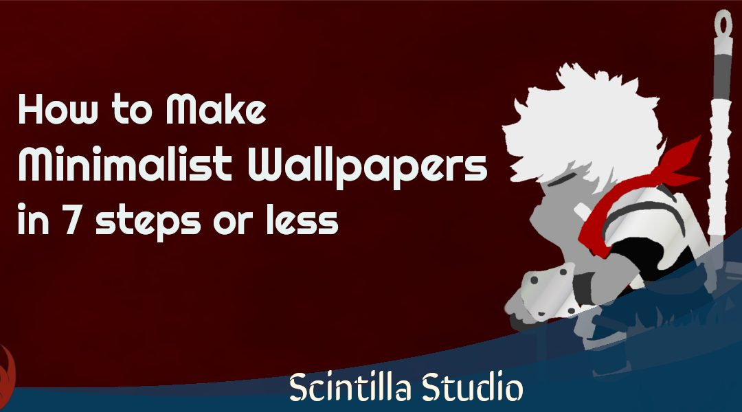 How to Make Minimalist Wallpapers in 7 Steps or Less