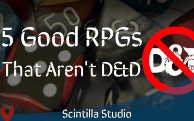 5 Good RPGs that Aren't D&D
